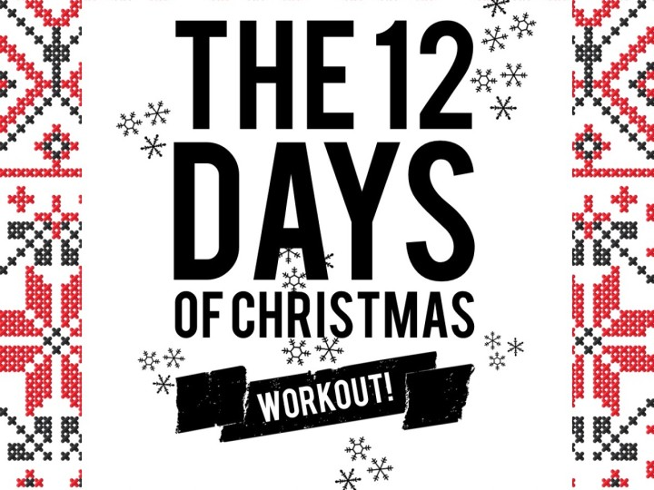 The 12 Days of Christmas Workout!