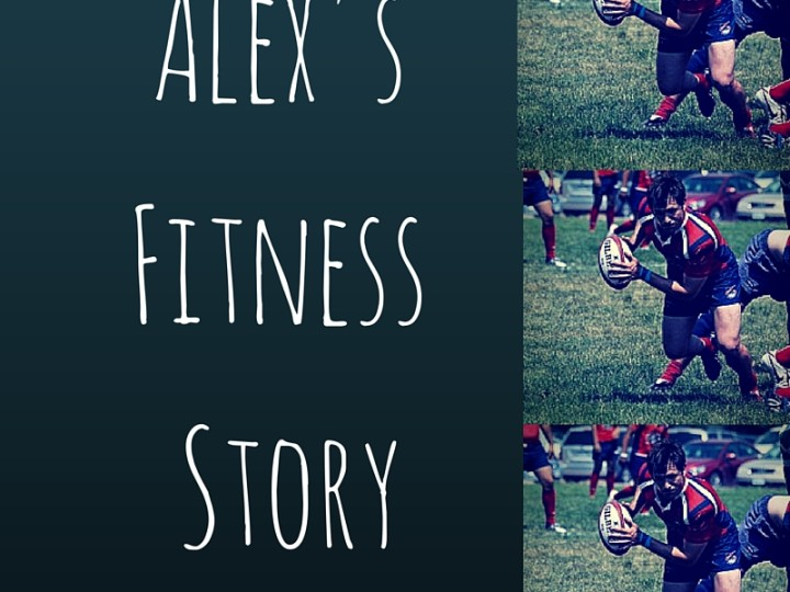 Alex's Fitness Story