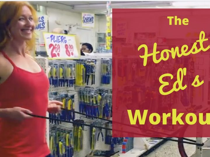 The Honest Ed's Workout