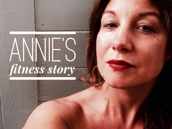 Annie's Fitness Story